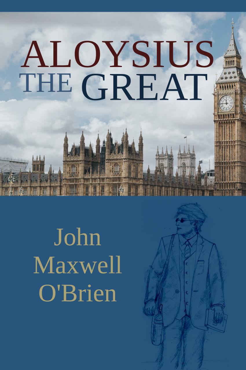 Aloysius The Great, by John Maxwell O'Brien