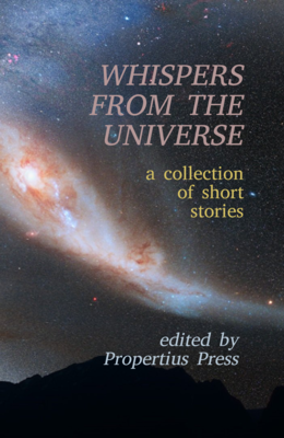 Whispers from the Universe, A Collection of Short Stories