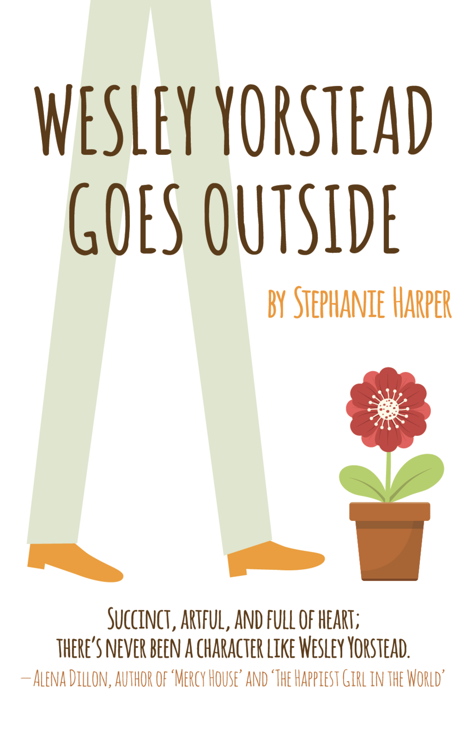 Wesley Yorstead Goes Outside, by Stephanie Harper