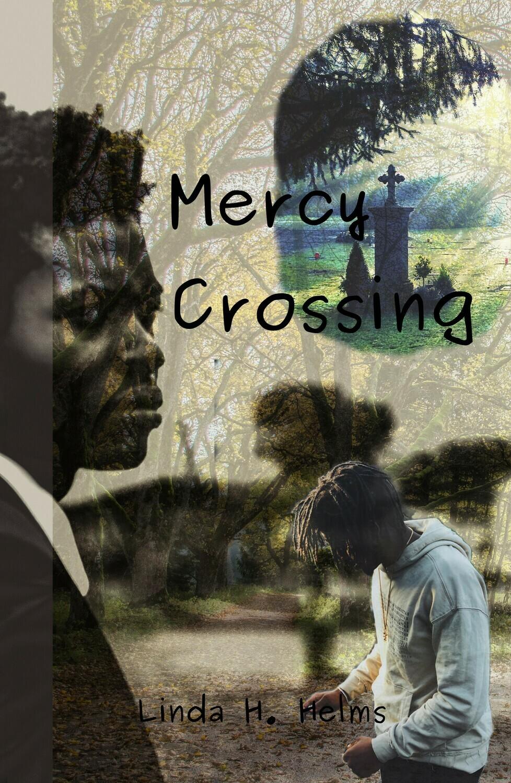 Mercy Crossing, by Linda H. Helms
