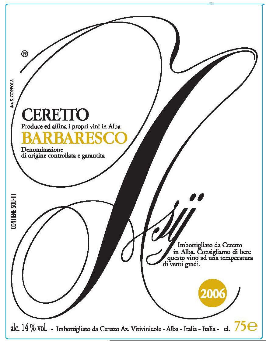 Ceretto Barbaresco Asij 2006