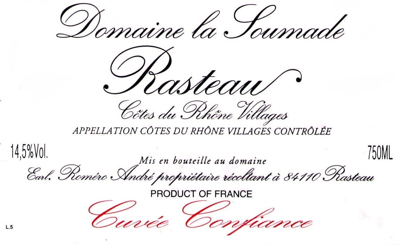 Domaine la Soumade Rasteau Cuvee Confiance 2000