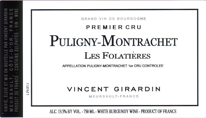 Vincent Girardin Puligny Montrachet les Folatieres 2011