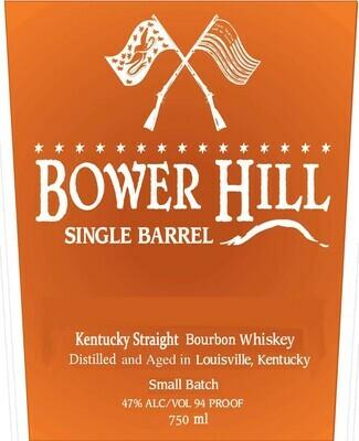 Bower Hill Single Barrel Bourbon *SALE*