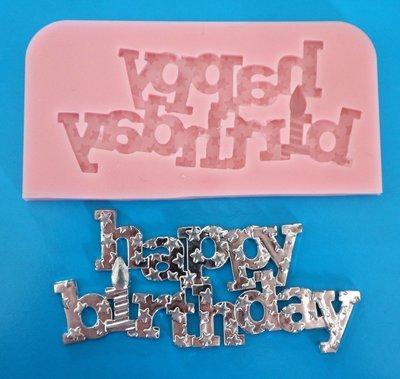 HAPPY BIRTHDAY SILICONE MOULD
