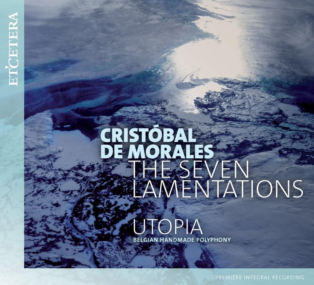 The Seven Lamentations - Cristóbal de Morales