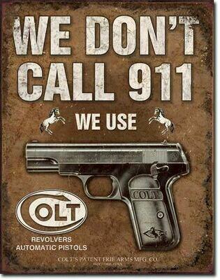 Colt - We Don't Dial 911