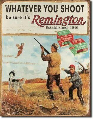 Remington -Whatever You Shoot