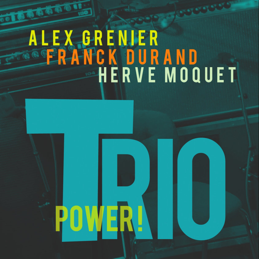 Alex Grenier / Power Trio // Audio CD 4 Tracks* 2013
