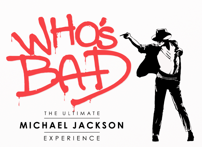 Who's Bad: The Ultimate Michael Jackson Experience OCT 2nd