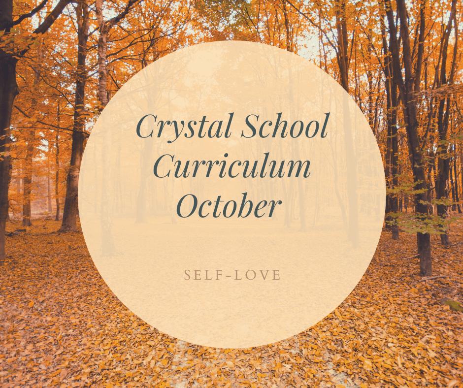 Crystal School October Curriculum