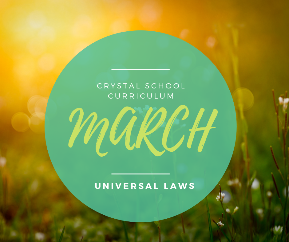 March Crystal School Curriculum