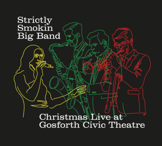The Strictly Smokin' Big Band - Christmas Live
