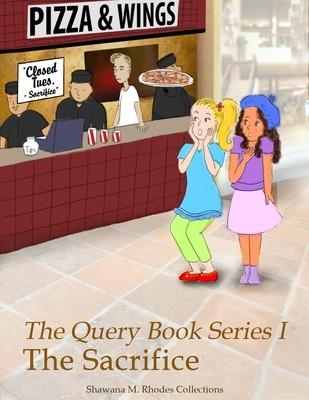 The Query Book Series 1: The Sacrifice