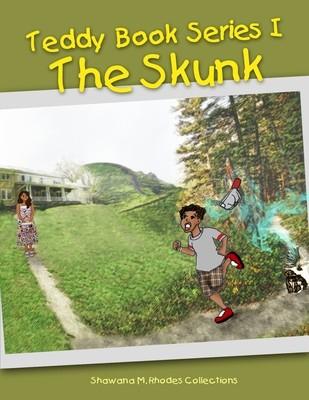 Teddy Book Series 1: The Skunk