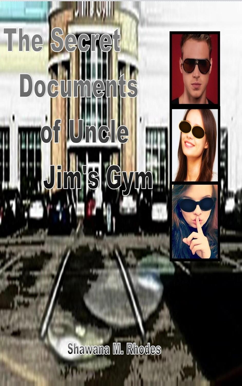 The Secret Documents to Uncle Jim's Gym