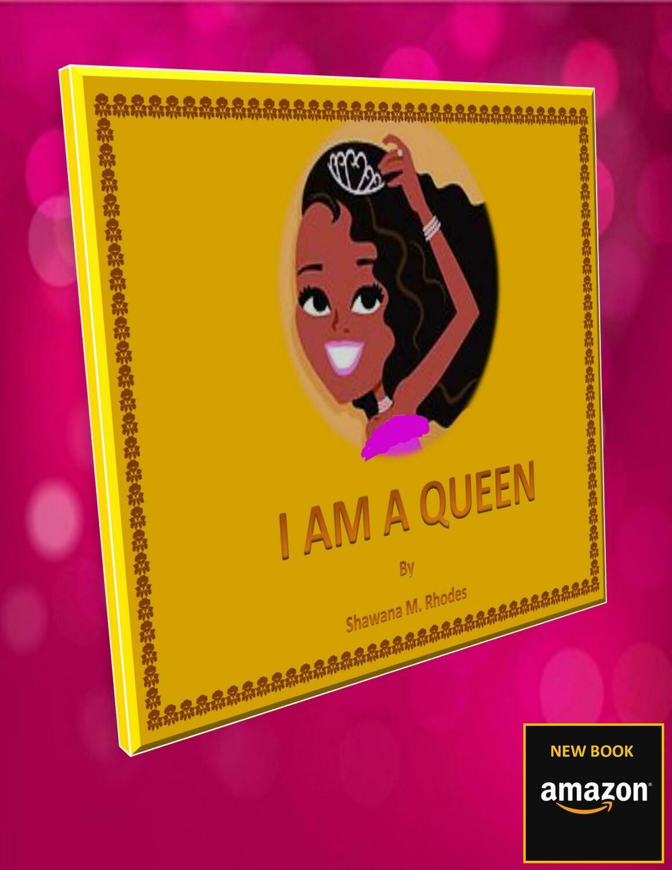 I AM A QUEEN (Paperback)
