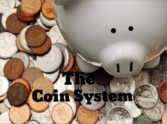 The Coin System