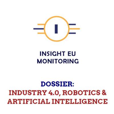 IEU Dossier Industry 4.0, Robotics & AI - June-August 2021 (59 pages, PDF)