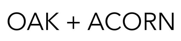 OAK + ACORN
