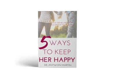 5 Ways To Keep Her Happy