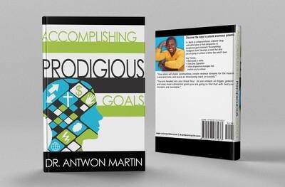Accomplishing Prodigious Goals