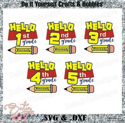School Hello Grade Set Designs SVG Files, Cricut, Silhouette Studio, Digital Cut Files