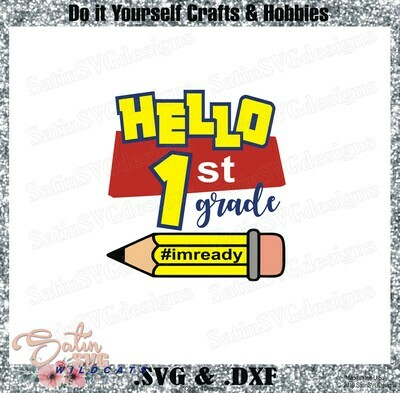 School Hello First Grade Designs SVG Files, Cricut, Silhouette Studio, Digital Cut Files