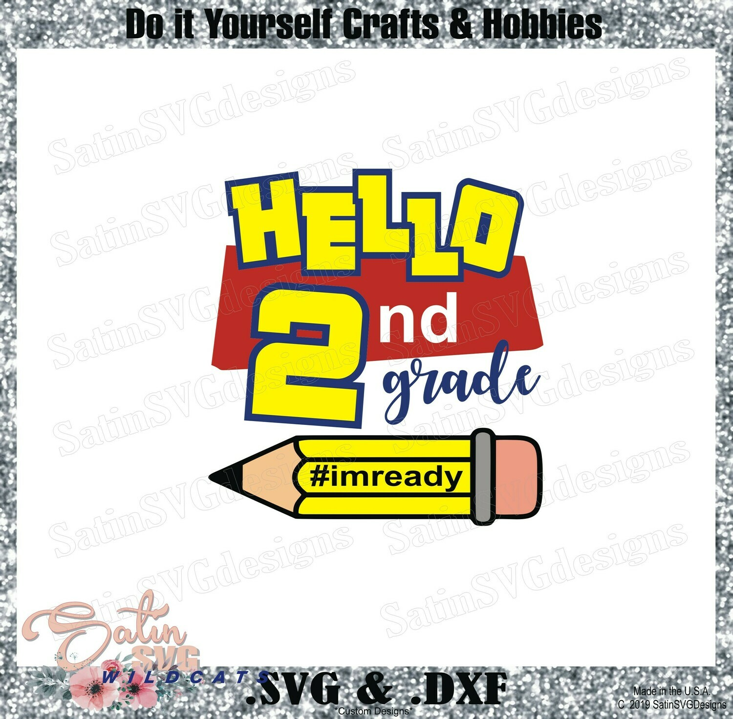 School Hello Second Grade Designs SVG Files, Cricut, Silhouette Studio, Digital Cut Files