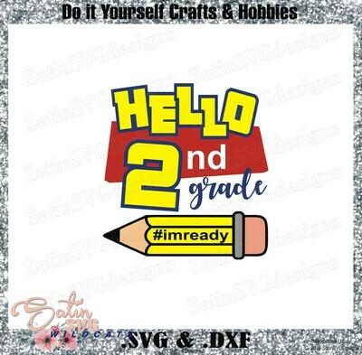 School Hello Second Grade Designs SVG Files, Cricut, Silhouette Studio, Digital Cut Files