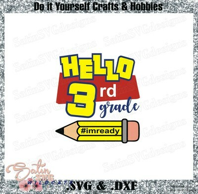 School Hello Third Grade Designs SVG Files, Cricut, Silhouette Studio, Digital Cut Files