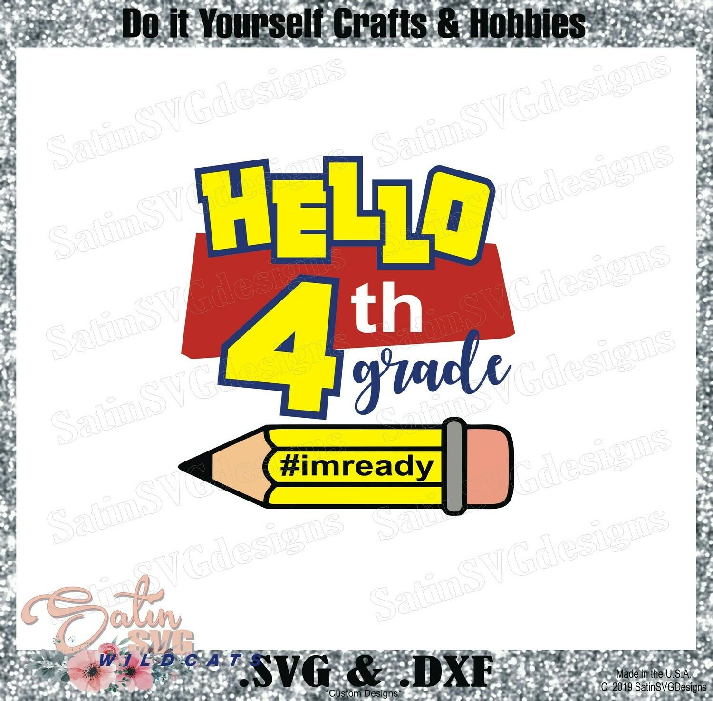 School Hello Fourth Grade Designs SVG Files, Cricut, Silhouette Studio, Digital Cut Files