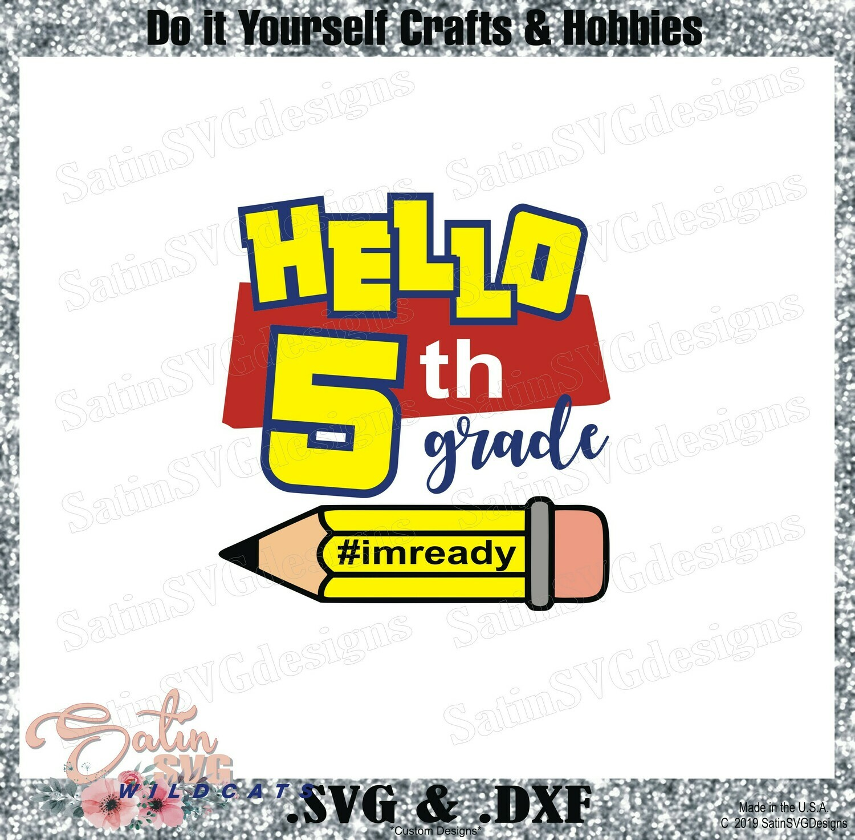School Hello Fifth Grade Designs SVG Files, Cricut, Silhouette Studio, Digital Cut Files