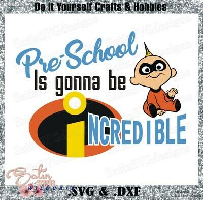 Pre-School Incredible Designs SVG Files, Cricut, Silhouette Studio, Digital Cut Files
