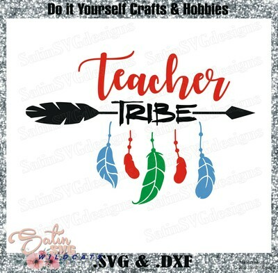 Teachers Tribe Designs SVG Files, Cricut, Silhouette Studio, Digital Cut Files
