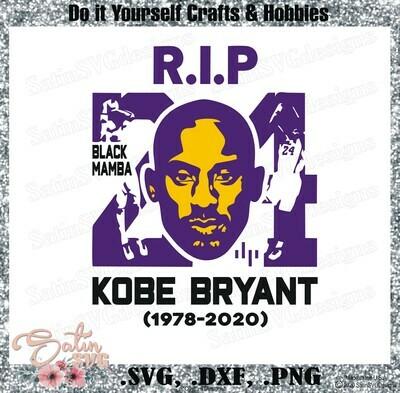 Kobe Bryant, #24 R.I.P NEW Custom Designs. SVG Files, Cricut, Silhouette Studio, Digital Cut Files, Infusible Ink