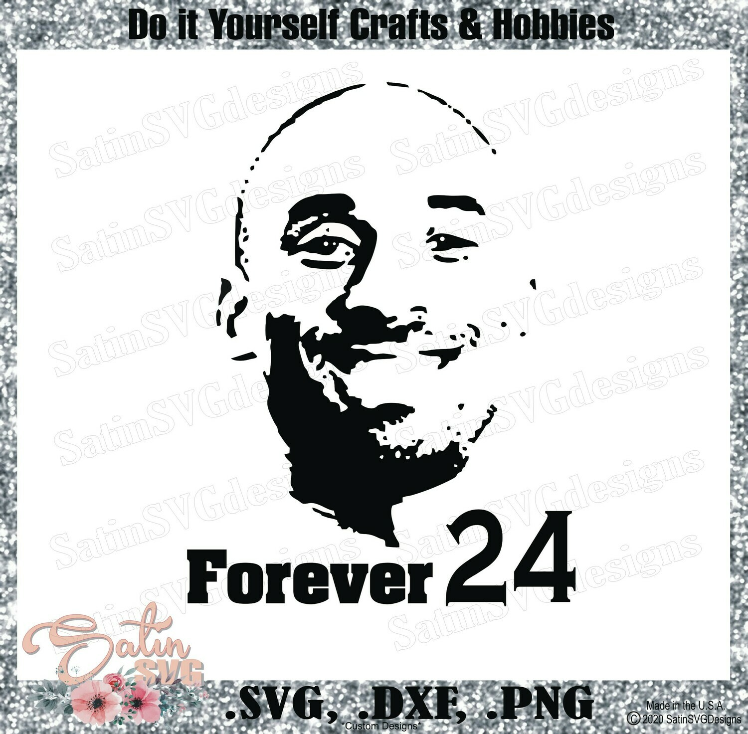 Kobe Bryant, Forever 24 NEW Custom Designs. SVG Files, Cricut, Silhouette Studio, Digital Cut Files, Infusible Ink