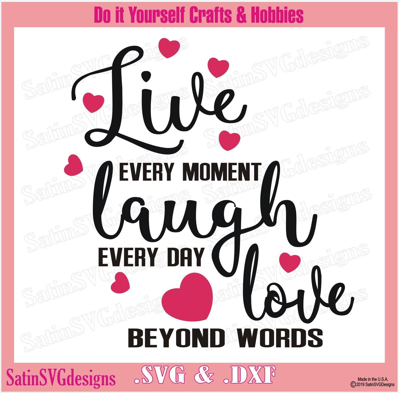 Live-Love-Laugh Design SVG Files, Cricut, Silhouette Studio Cameo, Custom Digital Cut Files