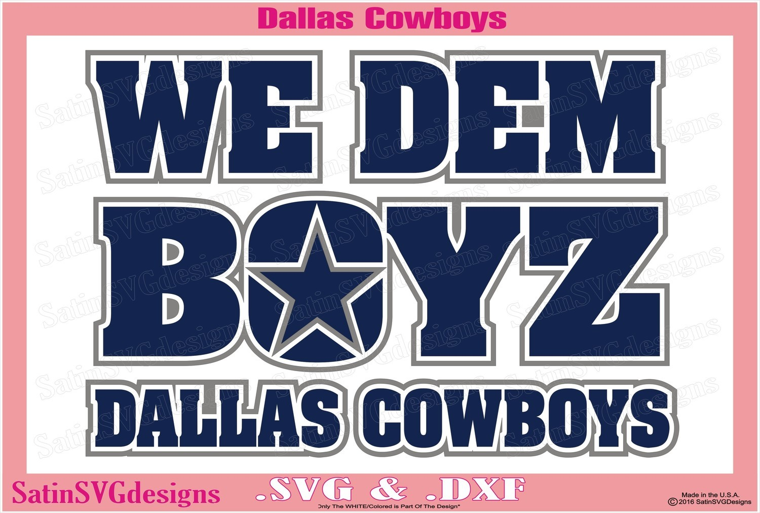 Dallas Cowboys We Dem Boyz Design SVG Files, Cricut, Silhouette Studio, Digital Cut Files