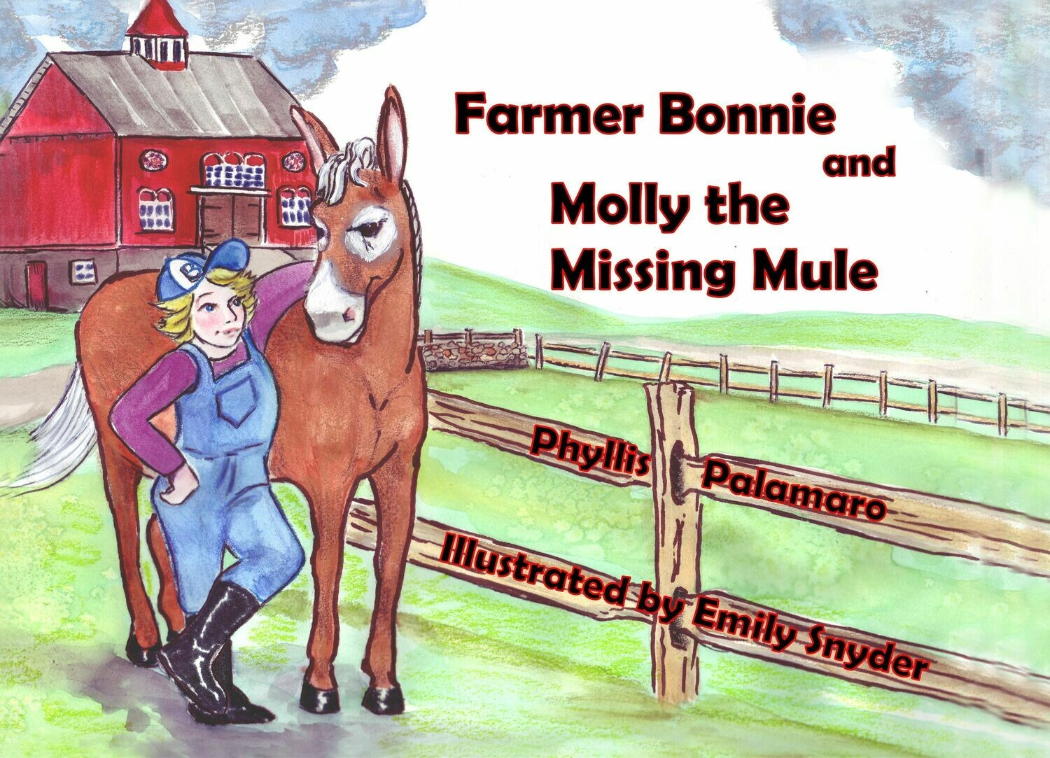 Farmer Bonnie and Molly the Missing Mule Signed by the Author and Illustrator