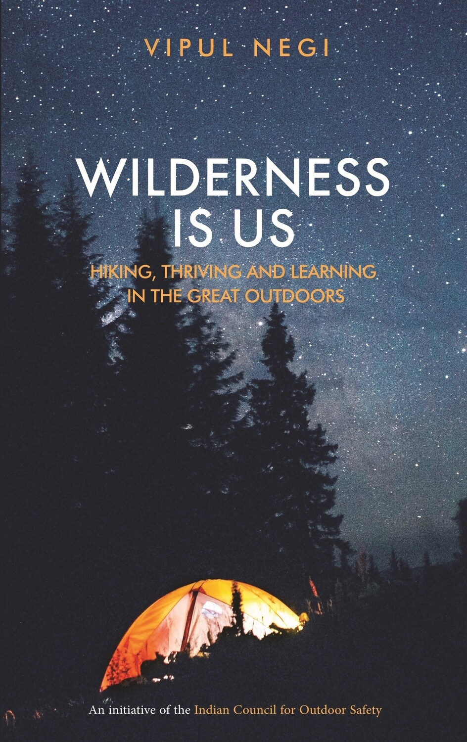 Wilderness is Us: ​Hiking, Thriving and Learning in the Great Outdoors