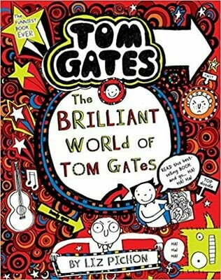 Tom Gates No -1: The Brilliant World of Tom Gates