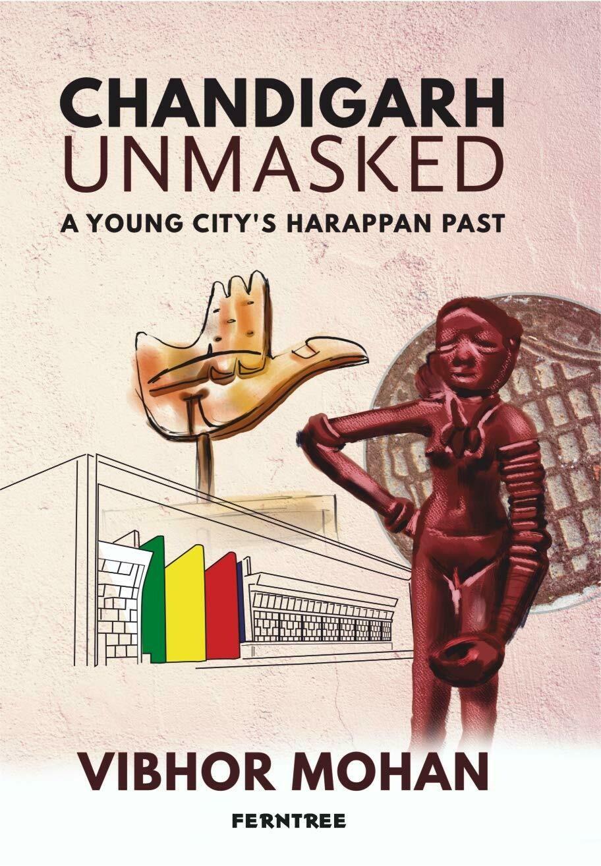 Chandigarh Unmasked