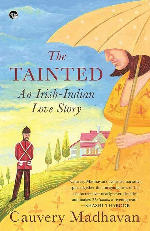 The Tainted An Irish-Indian Love Story