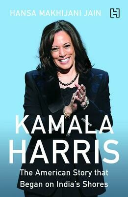 Kamala Harris: The American Story that Began on India's Shores