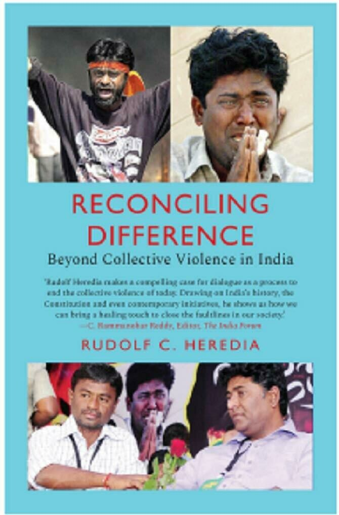 RECONCILING DIFFERENCE BEYOND COLLECTIVE VIOLENCE IN INDIA