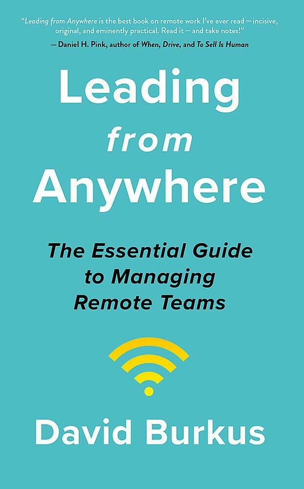 Leading From Anywhere: Unlock the Power and Performance of Remote Teams