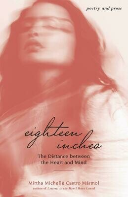 Eighteen Inches: The Distance between the Heart and Mind