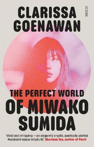 The Perfect World of Miwako Sumida: a novel of modern Japan