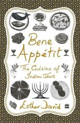 Bene Appetit: The Cuisine of Indian Jews